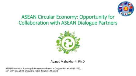 ASEAN Circular Economy : Opportunity for Collaboration with ASEAN Dialogue Partners