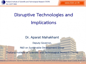 Disruptive Technologies and  Implications